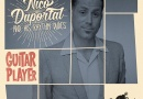 Review: »Guitar Player« von Nico Duportal & The Rhythm Dudes