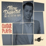 Review: »Guitar Player« von Nico Duportal & The Rhythm Dudes