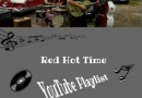 Red Hot Time – Unsere YouTube Playlist