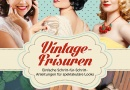 Rezension : Vintage Frisuren (Buch)