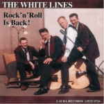 The White Lines - Rock'n'Roll is Back
