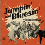 "Review: ""Jumpin' and Bluesin'"" von The Juke Joint Royals"