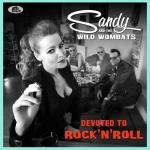 Review: »Devoted To Rock'n'Roll« von Sandy & the Wild Wombats